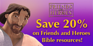 Friends and Heroes Curriculum for Children's Ministry