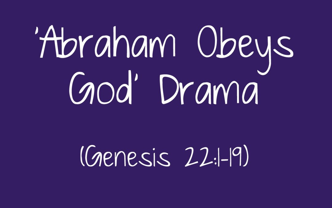 'Abraham Obeys God' Drama for Children