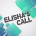 'Elisha's Call' Sunday School Lesson (1 Kings 19:19-21)