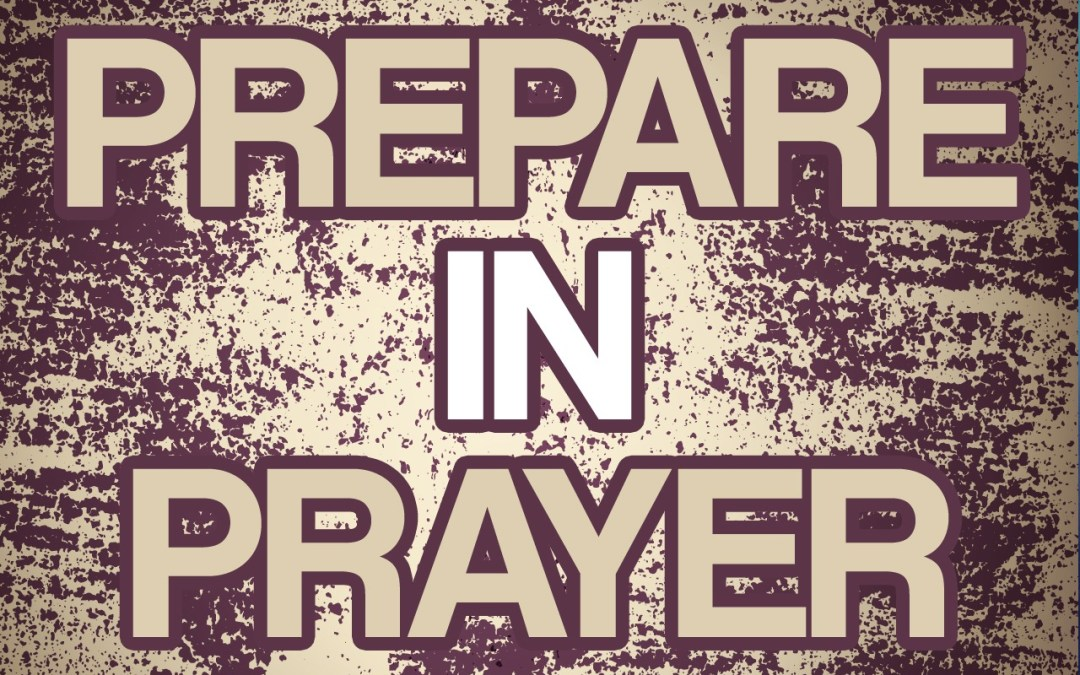 'Prepare in Prayer' Sunday School lesson (Nehemiah 1)