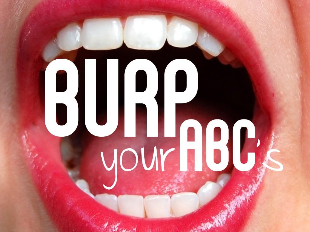 Burp Your ABCs