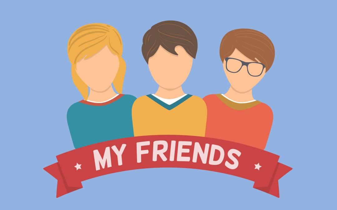 'My Friends' Sunday School Lesson (1 Samuel 18-20)
