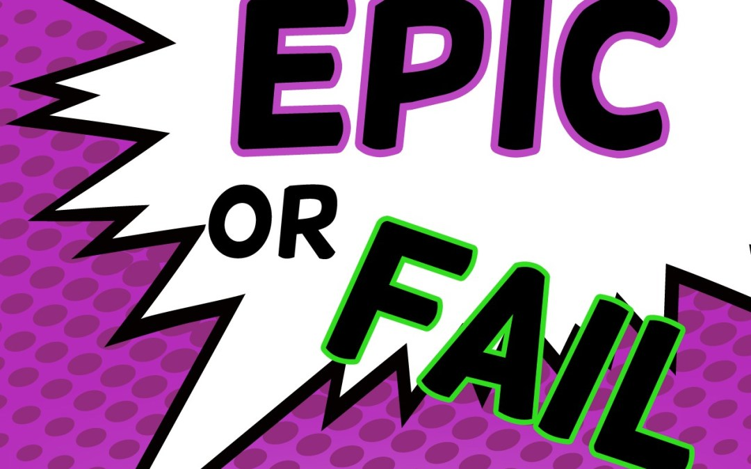 'Epic or Fail' Group Game