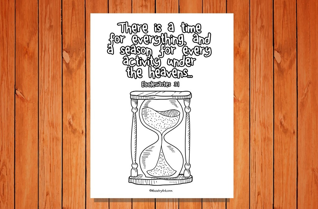 'A Time for Everything' Printable (Ecclesiastes 3:1)
