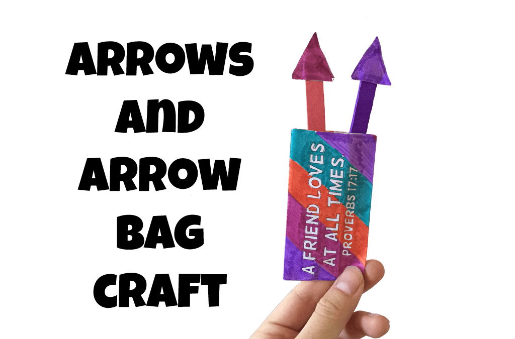 Arrows and Arrow Bag Craft