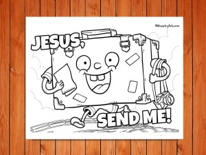 Click here for the 'Jesus, Send Me' printable