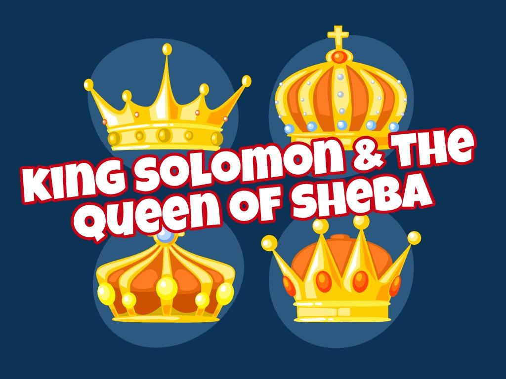 King Solomon And The Queen Of Sheba Children S Lesson 1 Kings 10 1 13 Ministryark