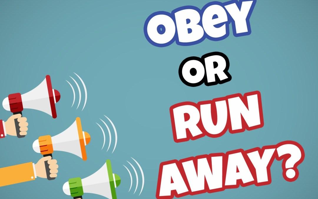 'Obey or Run Away?' Game