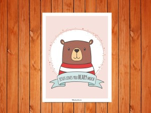 Click here for the 'Jesus Loves You Beary Much' Printable Childrens Poster
