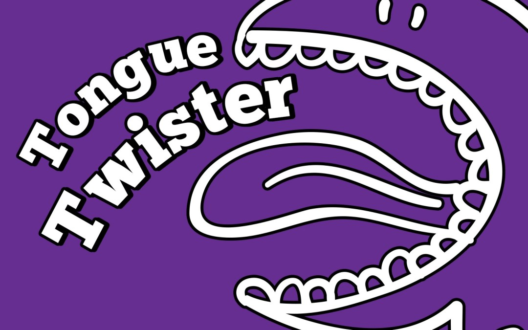 'Tongue Twister' Game