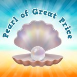 'Pearl of Great Price' Childrens Lesson (Matthew 13:45-46)