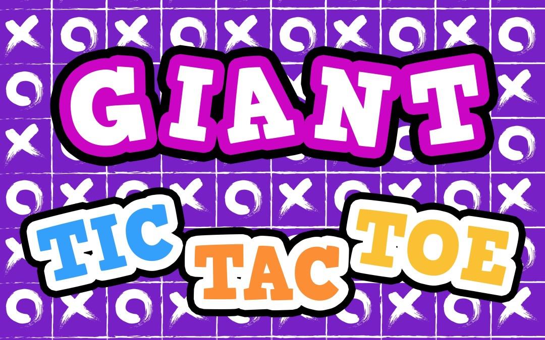 'Giant Tic Tac Toe' Game