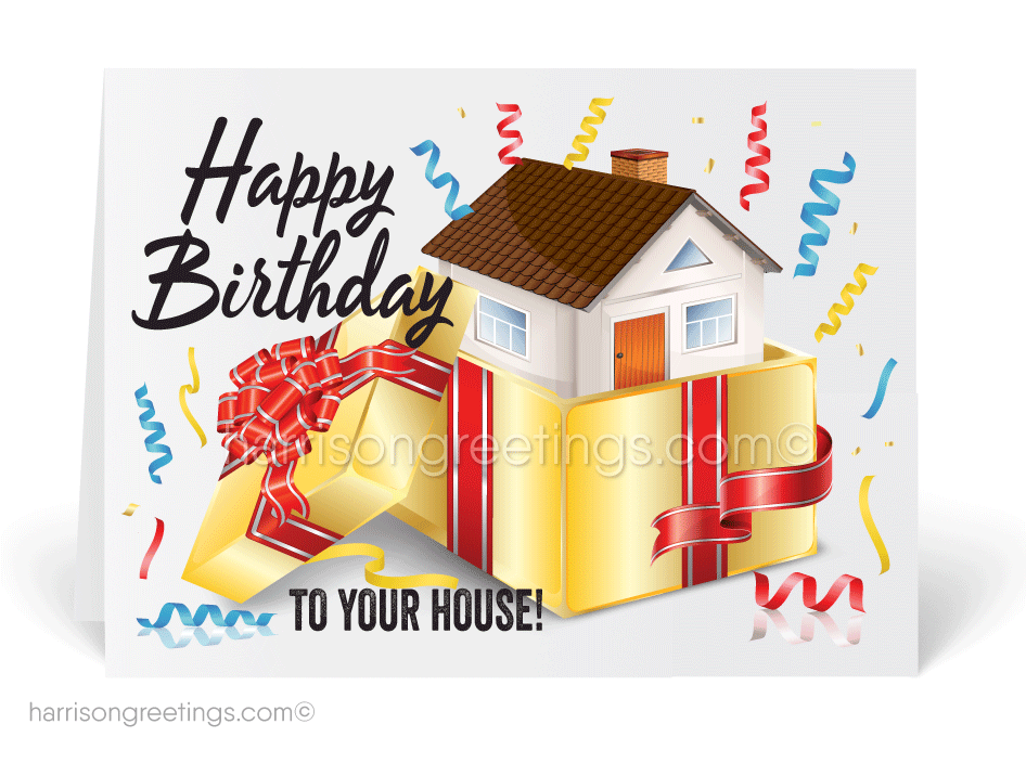 Happy Birthday To Your House Real Estate Card 15301