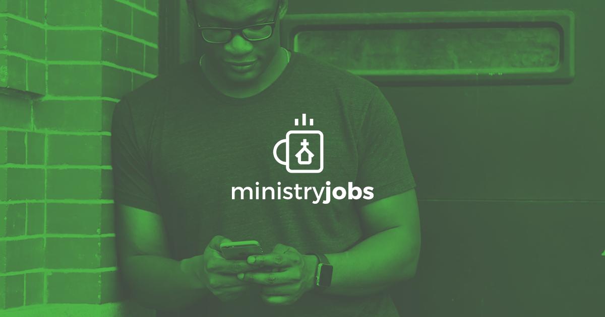 Ministry Jobs, Church Staffing, Internship Listings