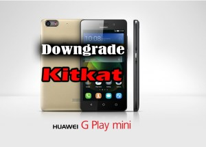 Huawei-G-Play-Mini-Downgrade-to-kitkat.jpg