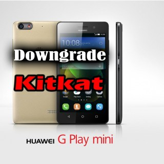 Huawei-G-Play-Mini-Downgrade-to-kitkat.jpg