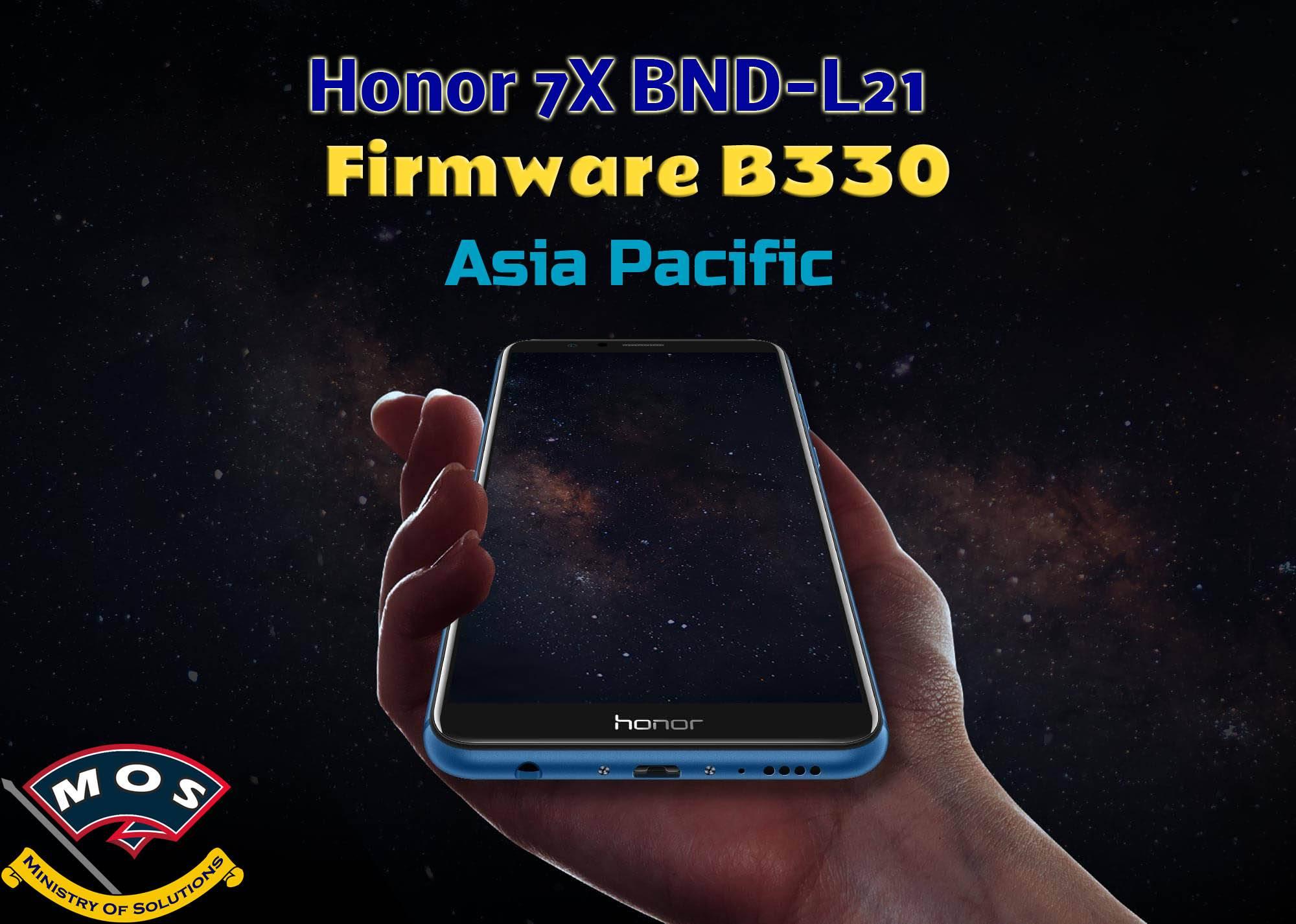 Honor 7X BND-L21 Oreo Stock Firmware B330 (Asia Pacific