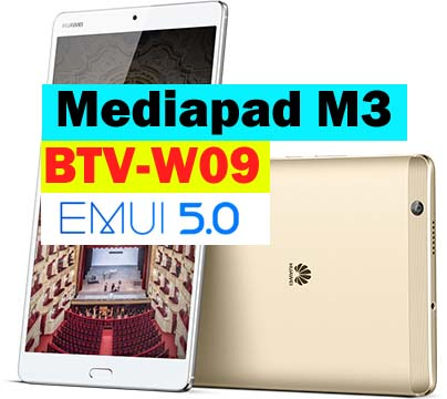 Huawei Mediapad M3 BTV-W09 Nougat B336 EMUI5 update(WiFi)