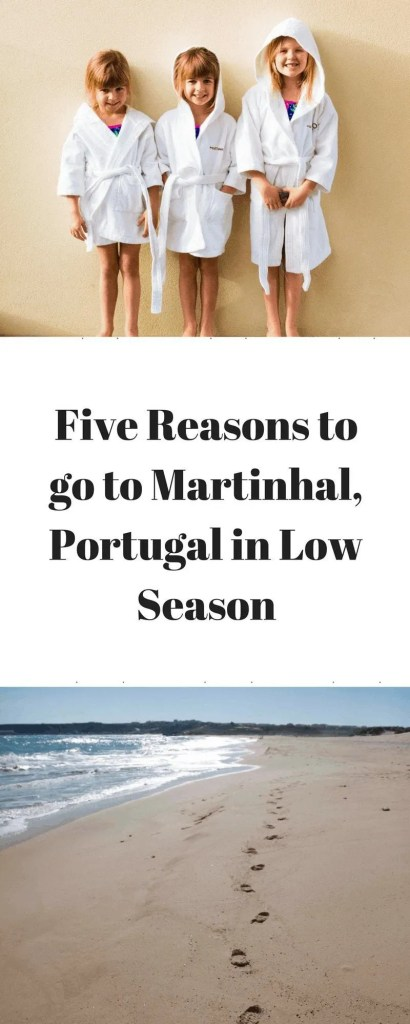 Five Reasons to go to Martinhal, Portugal in Low Season www.minitravellers.co.uk
