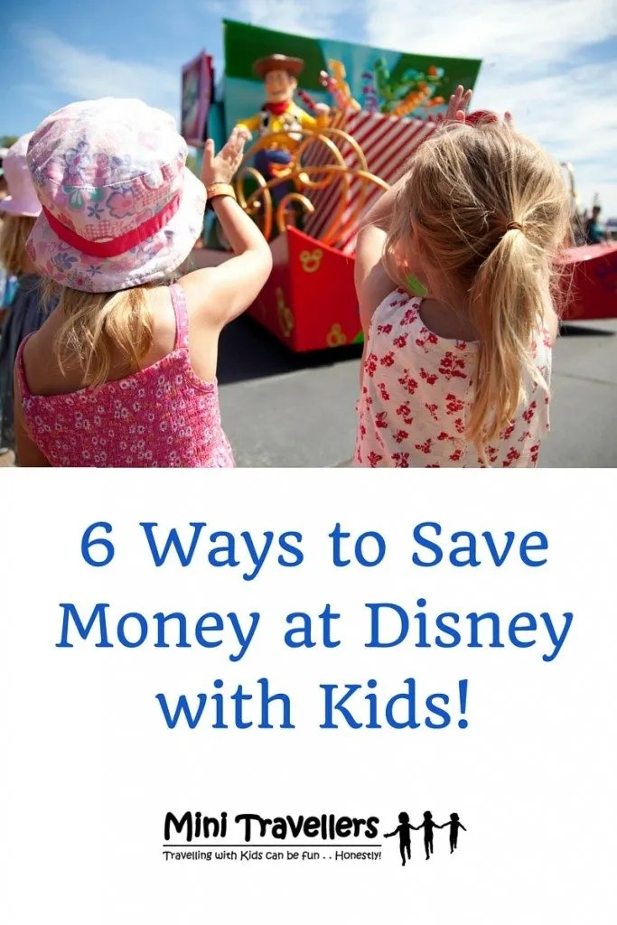 6 Ways to Save Money at Disney with Kids