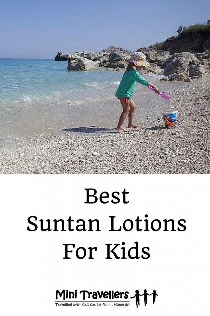 Best Suntan Lotion for Kids