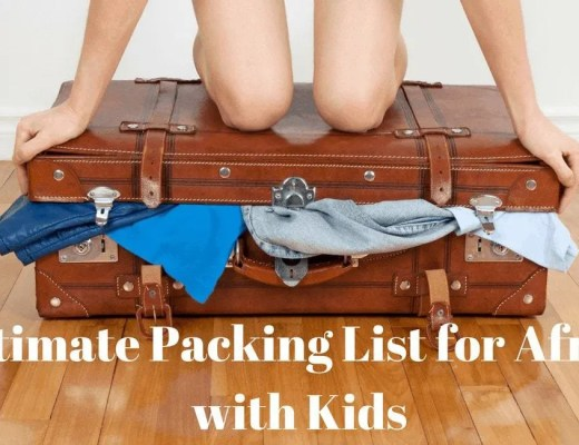 Ultimate Packing List for Africa with Kids www.minitravellers.com