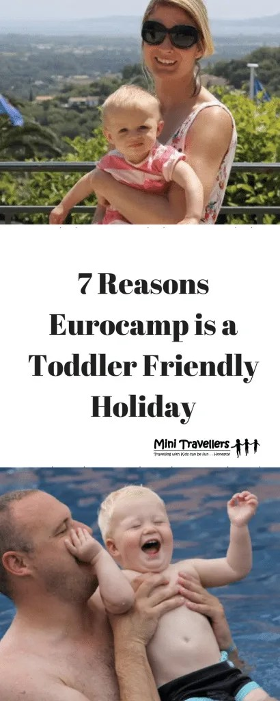 7 Reasons Eurocamp is a Toddler Friendly Holiday www.minitravellers.co.uk