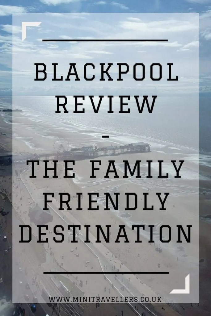are you looking for a family friendly UK holiday? Then Blackpool could be the destination for you!
