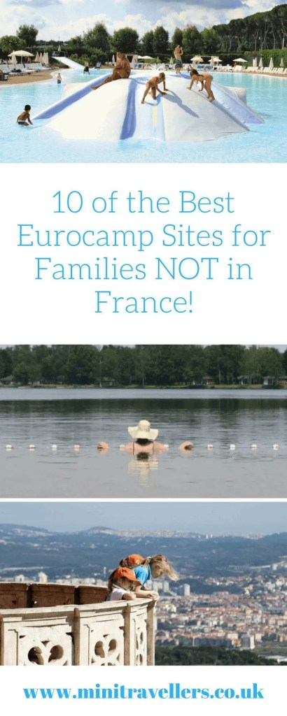 10 of the Best Eurocamp Sites for Families NOT in France!