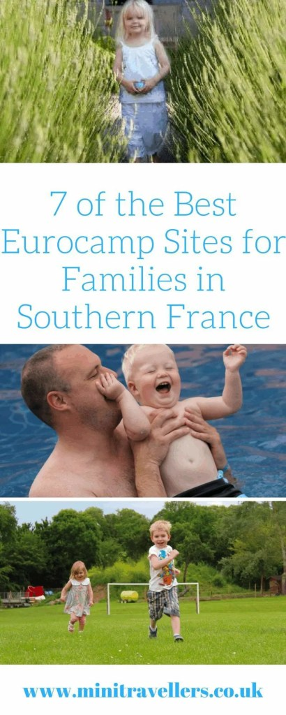 7 of the Best Eurocamp Sites for Families in Southern France
