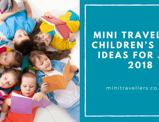 Mini Travellers Children's Book Ideas for July 2018