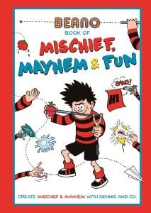 The Beano Book Of Mischief, Mayhem & Fun! by Matt Yeo (Studio Press)