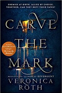 Carve the Mark by Veronica Roth (HarperCollins Children's Books)