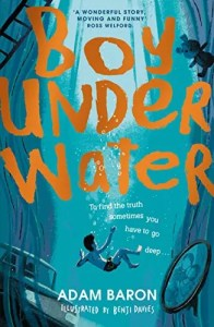 Boy Underwater by Adam Baron (Harpercollins Children's Books)