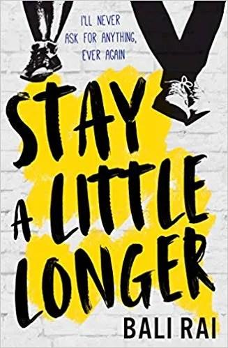 Stay a Little Longer by Bali Rai (Barington stoke)