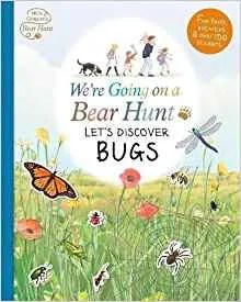 We'rWe're Going On a Bear Hunt: Let's Discover Bugs (Walker Books)e Going On a Bear Hunt: Let's Discover Bugs (Walker Books)