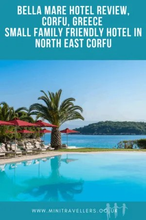 Bella Mare Hotel Review, Corfu, Greece | Small family friendly Hotel in North East Corfu