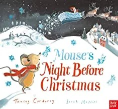 Mouse's Night Before Christmas by Tracey Corderoy & Sarah Massini (Nosy Crow)