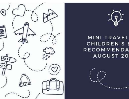 Mini Travellers Children's Book Ideas for August 2020 www.minitravellers.co.uk