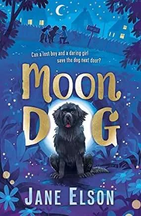 Moon Dog by Jane Elson (Hodder Childrens)