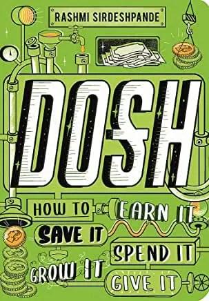 Dosh by Rashmi Sirdeshpande (Wren and Rook)
