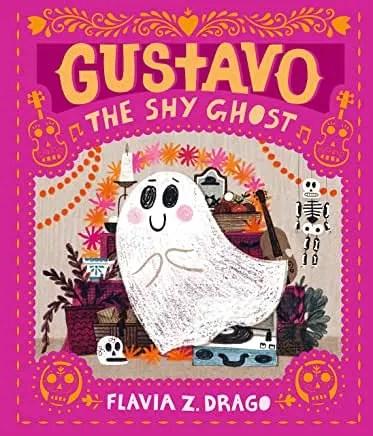 Gustavo The Shy Ghost by Flavia Z. Drago (Walker Books)