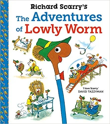 The Adventures of Lowly Worm & Best Busy Year Ever by Richard Scarry (Faber Children's)
