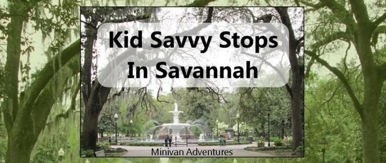 Savannah, Georgia is a great vacation destination for families. Check out these kid-friendly stops while you are there!