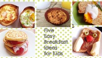 Five Easy Breakfast Ideas For Kids