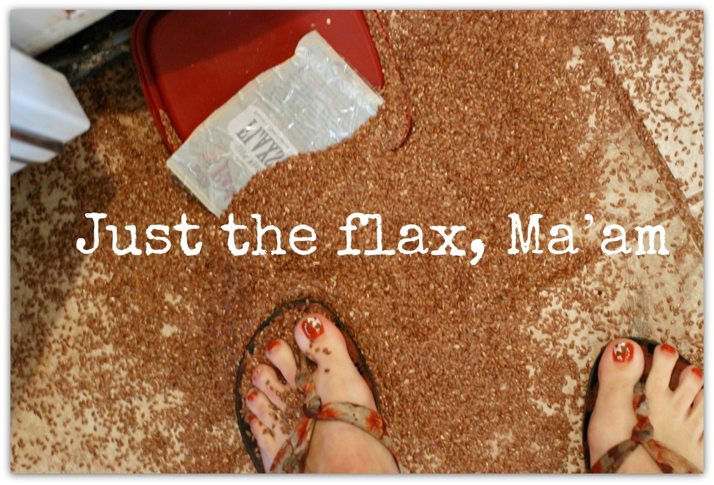Just the Flax