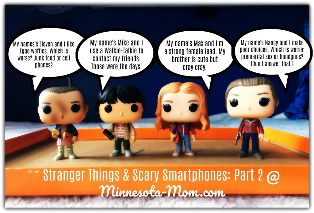 Stranger Things & Scary Smartphones: Part II