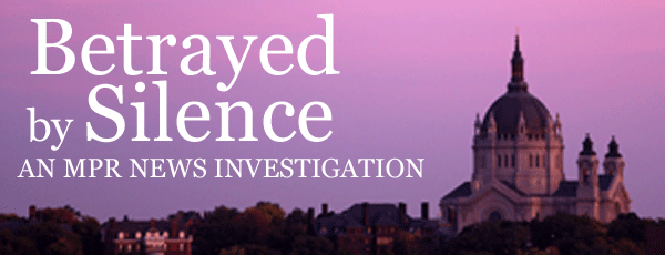 Betrayed By Silence: An MPR News investigation