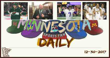 MINNESOTA SPORTS FAN DAILY: Saturday, December 30, 2017