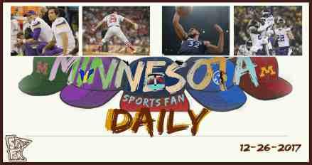 MINNESOTA SPORTS FAN DAILY: Tuesday, December 26, 2017